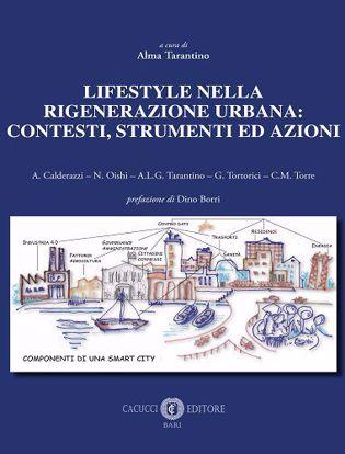 Immagine di Lifestyle nella rigenerazione urbana: contesti, strumenti ed azioni