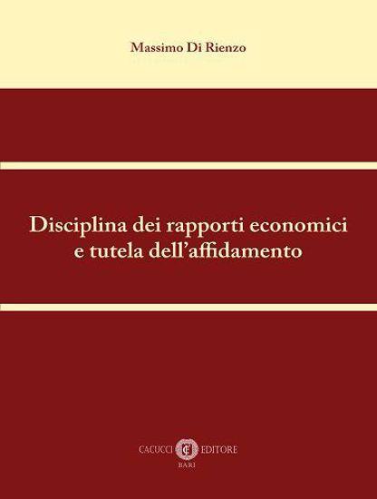 Immagine di Disciplina dei rapporti economici e tutela dell'affidamento