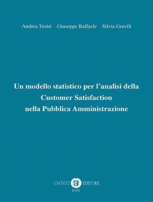 Immagine di Un modello statistico per l'analisi della Customer Satisfaction nella Pubblica Amministrazione