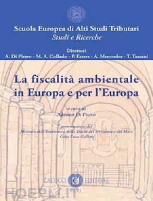 Immagine di 01 - La fiscalità ambientale in Europa e per l'Europa