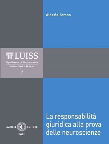 Immagine di 07 - La responsabilità giuridica alla prova delle neuroscienze