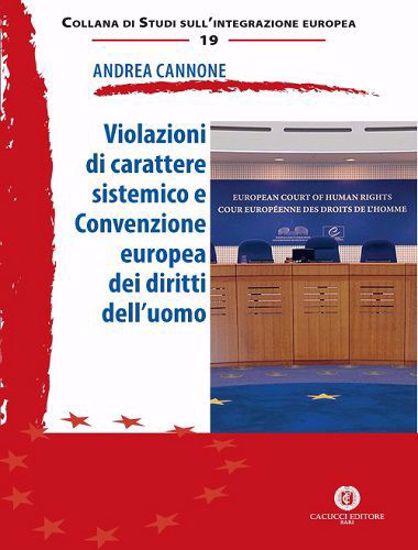 Immagine di 19 - Violazioni di carattere sistemico e Convenzione europea dei diritti dell'uomo