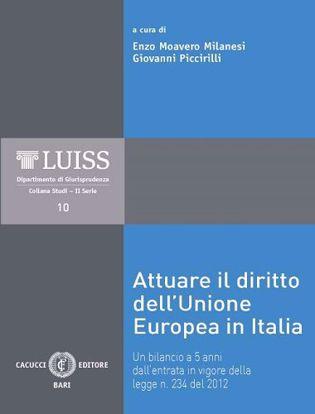 Immagine di 10 - Attuare il diritto dell'Unione Europea in Italia