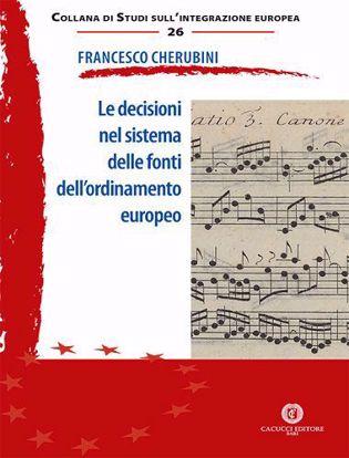 Immagine di 26 - Le decisioni nel sistema delle fonti dell'ordinamento europeo