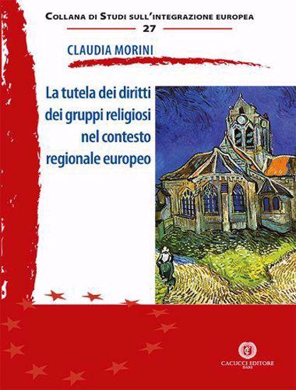 Immagine di 27 - La tutela dei diritti dei gruppi religiosi nel contesto regionale europeo