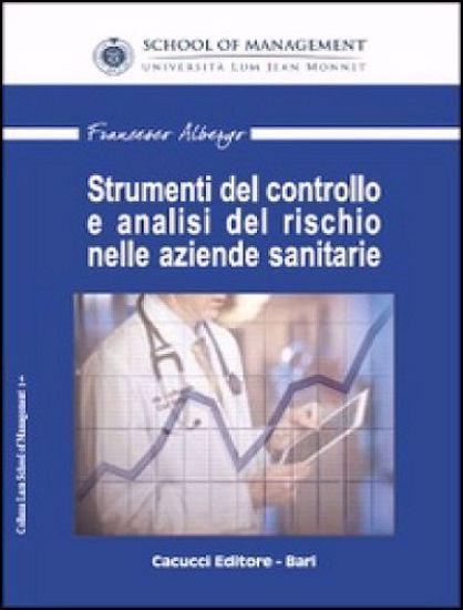 Immagine di 01 - Strumenti del controllo e analisi del rischio nelle aziende sanitarie