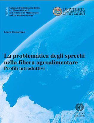 Immagine di 27- La problematica degli sprechi nella filiera agroalimentare.