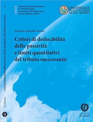 Immagine di 11 - Criteri di deducibilità delle passività e limiti quantitativi del tributo successorio