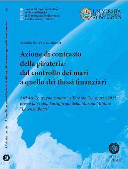 Immagine di 06 - Azioni di contrasto della pirateria: dal controllo dei mari a quello dei flussi finanziari