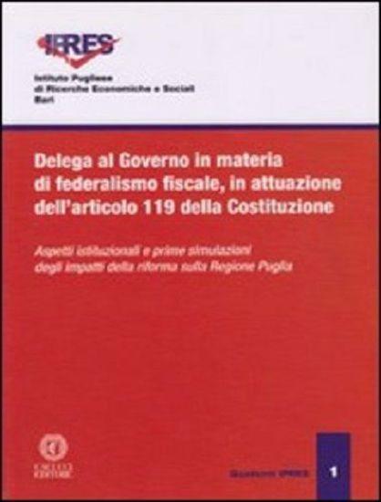 Immagine di 01 Delega al governo in materia di federalismo fiscale, in attuazione dell'art. 119 della Costituzione.