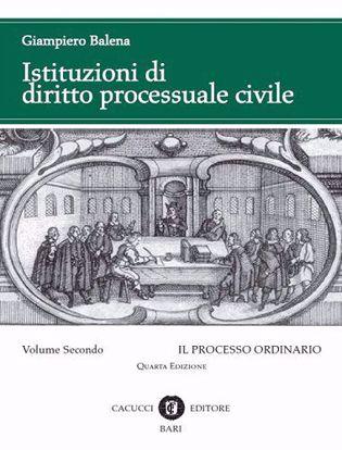 Immagine di Istituzioni di diritto processuale civile. Volume II