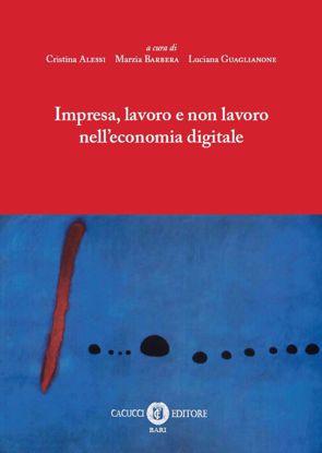 Immagine di Impresa, lavoro e non lavoro nell'economia digitale
