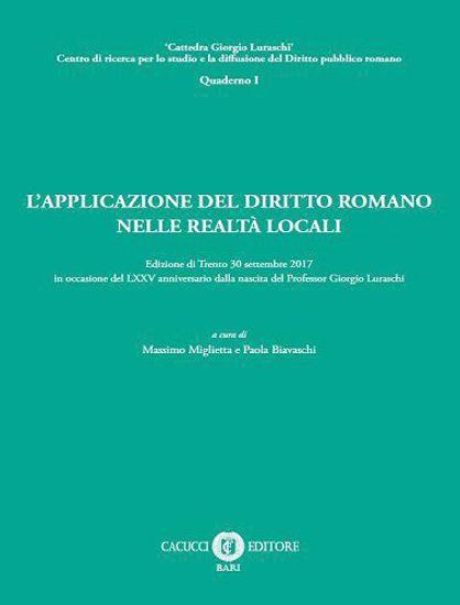 Immagine di L'APPLICAZIONE DEL DIRITTO ROMANO NELLE REALTÀ LOCALI