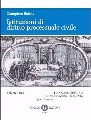 Immagine di Istituzioni di diritto processuale civile. Volume III_Quinta Edizione_2019