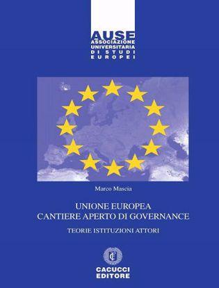 Immagine di 4 - Unione europea cantiere aperto di governance