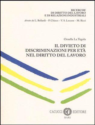 Immagine di Il divieto di discriminazione per eta' nel diritto del lavoro