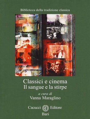 Immagine di 19) Classici e cinema Il sangue e la stirpe