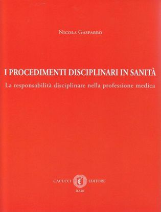 Immagine di I procedimenti disciplinari in sanità