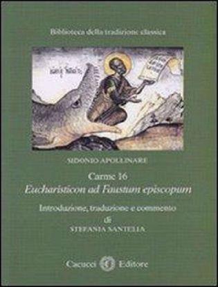 Immagine di 04) Sidonio Apolinare. Carme 16. Eucharisticon ad Faustum episcopum