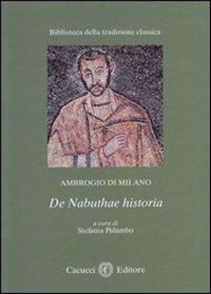 Immagine di 03) Ambrogio di Milano de Naduthae historia