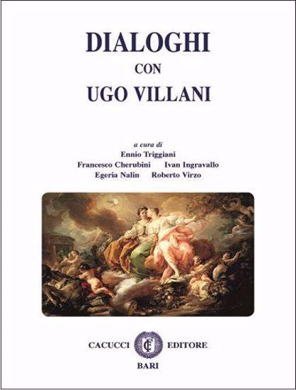 Immagine di Dialoghi con Ugo Villani
