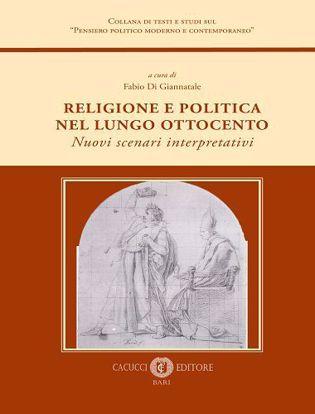 Immagine di Religione e politica nel lungo ottocento