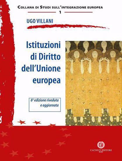 Immagine di 01 - Istituzioni di Diritto dell'Unione europea. - 6a Edizione