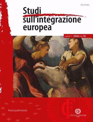 Immagine di Studi sull'integrazione europea - Anno XV, n.1- gennaio/aprile 2020