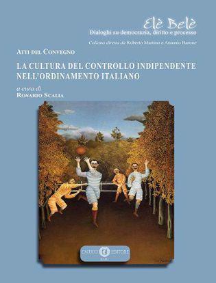 Immagine di 5 - La cultura del controllo indipendente nell'ordinamento italiano