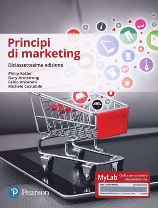 Immagine di Principi di marketing. Ediz. Mylab. Con Contenuto digitale per accesso on line