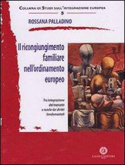 Immagine di 05 - Il ricongiungimento familiare nell'ordinamento europeo