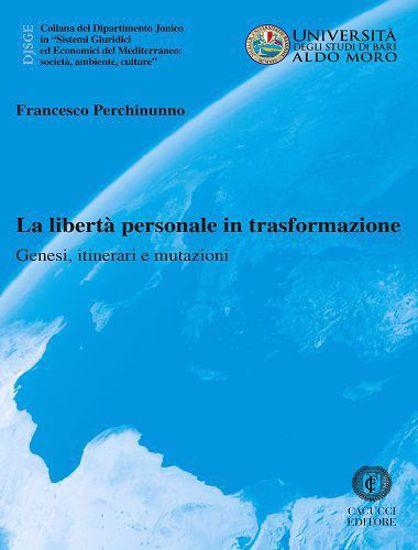 Immagine di 51 - La libertà personale in trasformazione