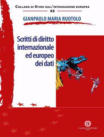 Immagine di 43 - Scritti di diritto internazionale ed europeo dei dati