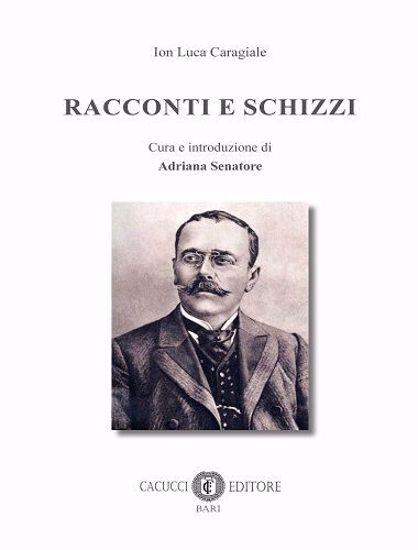 Immagine di RACCONTI E SCHIZZI di Ion Luca Caragiale