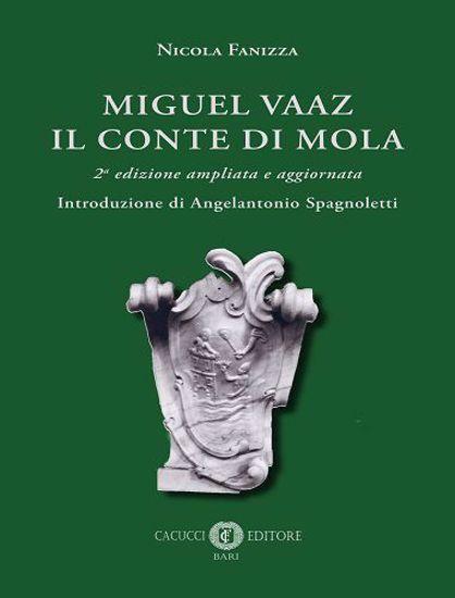 Immagine di Miguel Vaaz. Il conte di Mola - 2a edizione