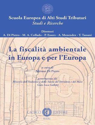 Immagine di 1 - La fiscalità ambientale in Europa e per l'Europa