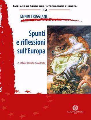 Immagine di 12 - Spunti e riflessioni sull`Europa - Terza Ed. ampliata e aggiornata
