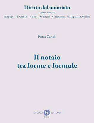 Immagine di 1 - Il notaio tra forme e formule