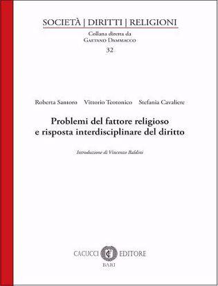 Immagine di 32 - Problemi del fattore religioso e risposta interdisciplinare del diritto